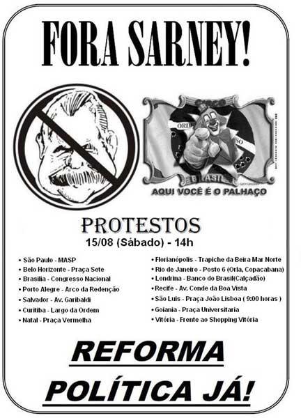 """Um cartaz para o """"Fora Sarney! mostra algumas manifestações agendadas por todo o Brasil. fonte: Blog do Marcelo Tas"""