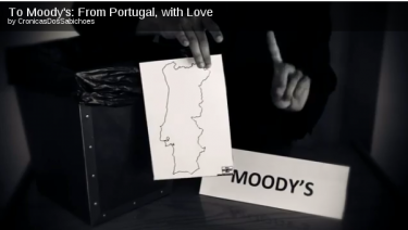 To Moodys: From Portugal, with Love. Video no Youtube por Cronicas dos Sabichoes