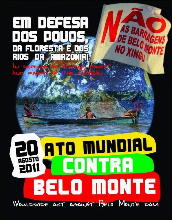 Flyer invites all to engage in a worldwide demonstration against Belo Monte.