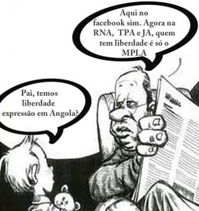 """- Dad, do we have freedom of expression in Angola? - Here on Facebook, yes. But in RNA, TPA and JA (Angolan mainstream media), only MPLA is free."" Cartoon by Projecto Kissonde on Facebook (used with permission)"