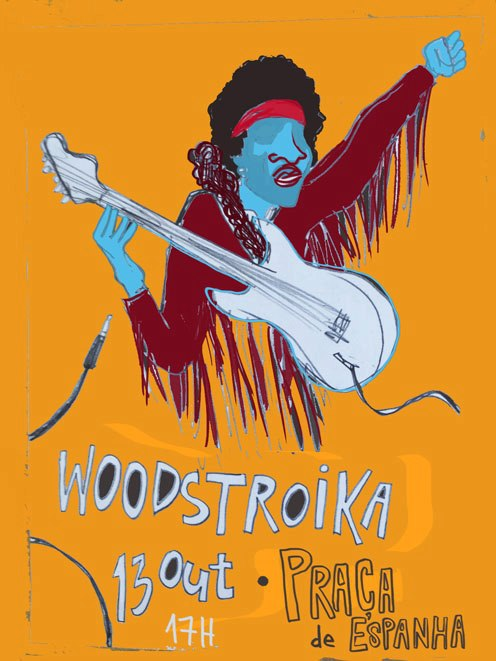 Woodstroika October 13, Praça de Espanha, Lisbon. Poster by Pedro Vieira shared on the blog irmaolucia