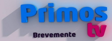 Primos TV, coming soon...
