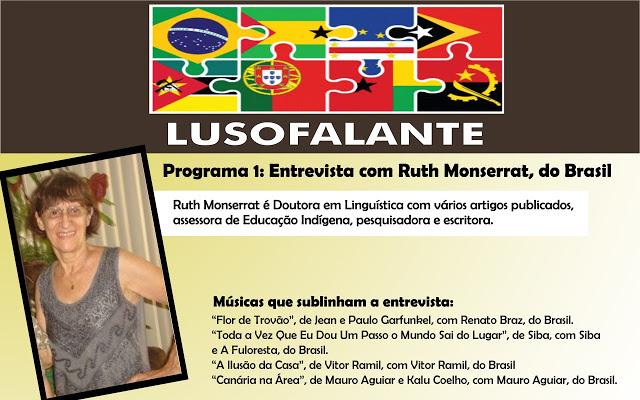 Oiça a entrevista com Ruth Monserrat, do Brasil, no primeiro programa Lusofalante