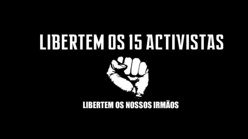 Libertem os 15 activistas. Pedrowski Teca. Reprodução autorizada.