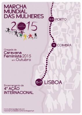 Cartaz da Caravana Feminista em Portugal. Através do Facebook da Marcha Mundial das Mulheres é possível acompanhar as diferentes acções programadas.